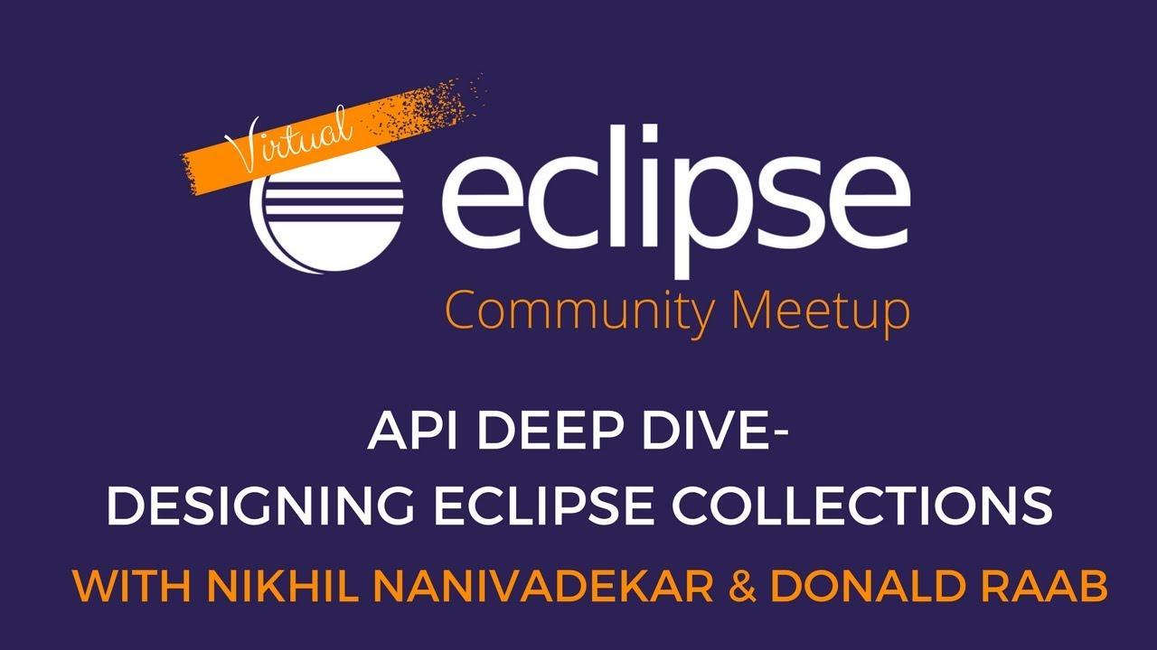 vECM | API Deep Dive- Designing Eclipse Collections
