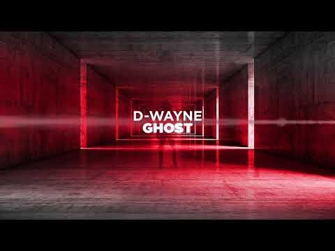 D-wayne - Ghost