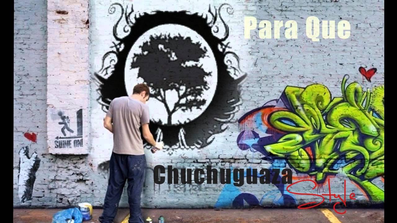 chuchuguaza style para que