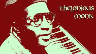 Thelonious Monk - Let