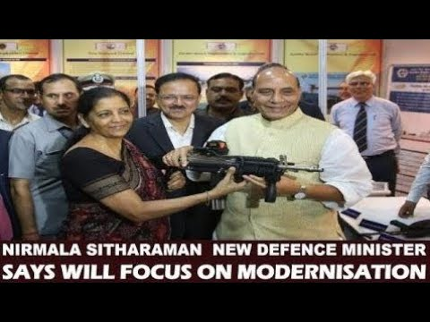 NIRMALA SITHARAMAN TAKES CHARGE AS COUNTRY'S NEW DEFENCE MINISTER SAYS WILL FOCUS ON MODERNISATION