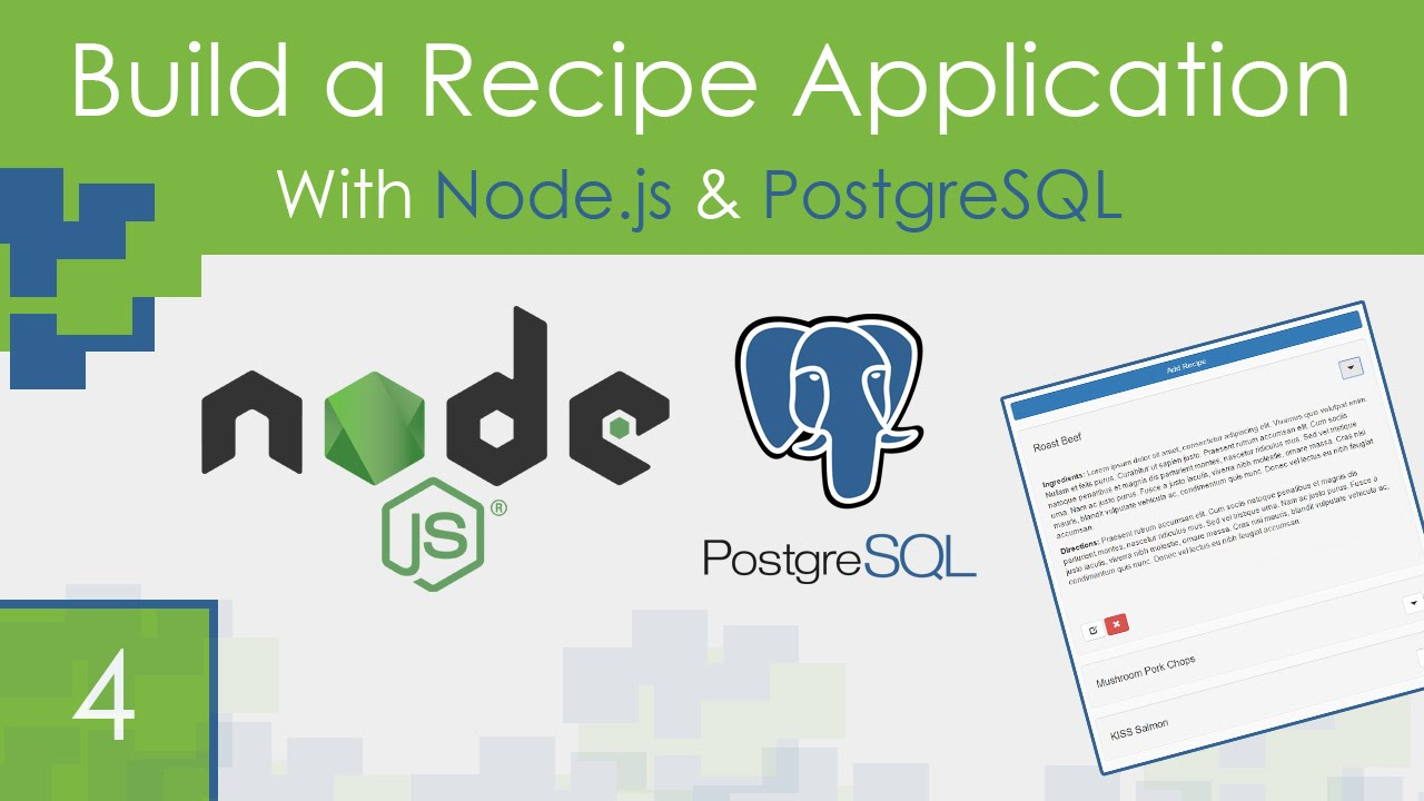 Recipe App Using Node js & PostgreSQL – Part 4 – Your Guide to Free
