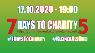 7 DAYS TO CHARITY 5 💗 💙 💚 Spendenlivestream 💛 💜 🖤 17.10.2020 - 19:00 UHR TWITCH #7DaysToCharity thumbnail