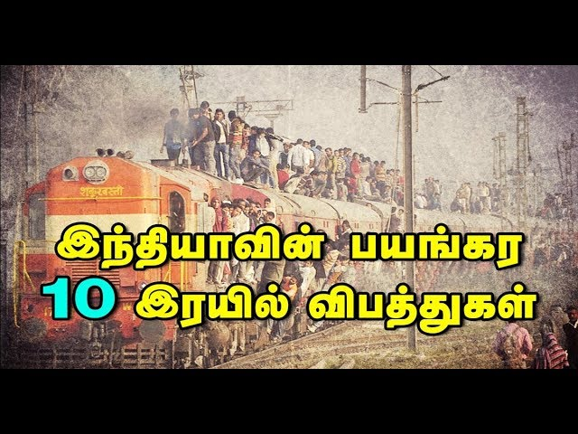 List Of Train Accidents In India Top 10 Indias Worst Train Accidents