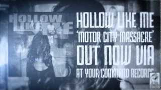 "Hollow Like Me - ""Motor City Massacre"" At Your Command Records - A BlankTV Premiere!"