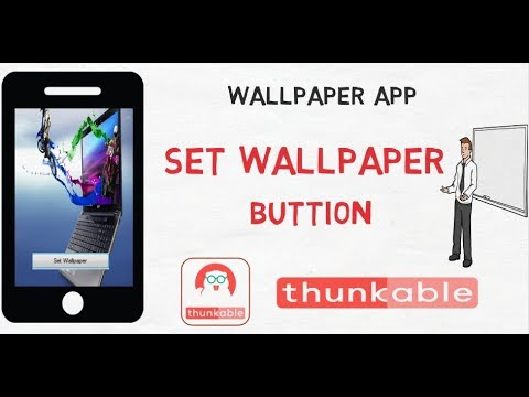 How To Make Wallpaper Android App In Thunkableset Wallpaper On Mobile