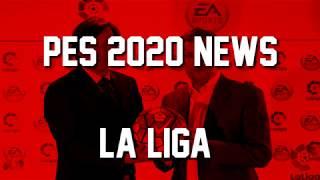 PES 2020 News #7 La Liga l MORE Bad News For Pes Fans