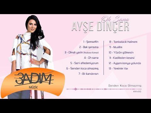 Ayşe Dinçer - Senden Koca Olmazmış (Official Lyric Video)