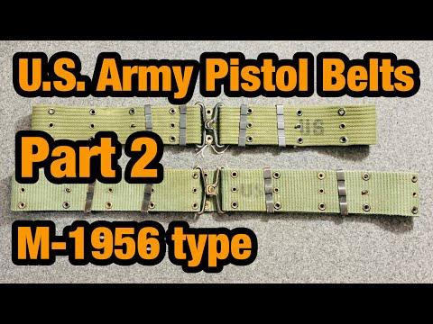M-1956 Web Gear, M-1956 Pistol Belts, Web Belts Part 2