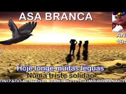 Asa branca - Luiz Gonzaga - Karaoke