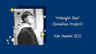 Download B.I (비아이) - Midnight Blue (Donation Project) [LYRICS B.I]