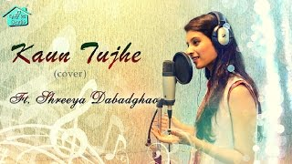 Download Hindi Video Songs - KAUN TUJHE Video | Cover - Shreeya Dabadghao | M.S. DHONI | Amaal Mallik Palak Muchhal Sushant Singh