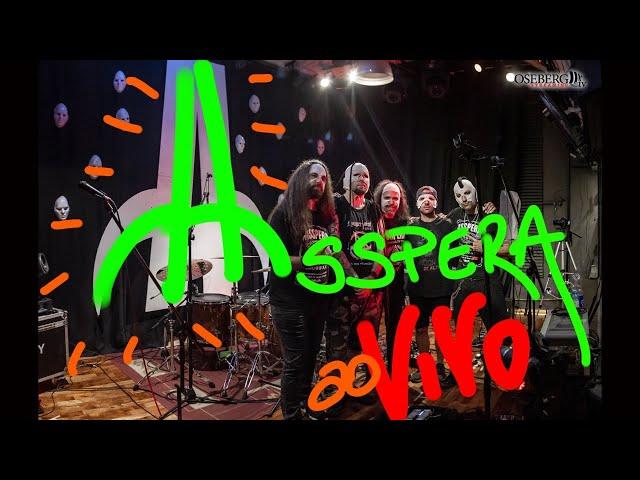 ASSPERA - Streaming #002