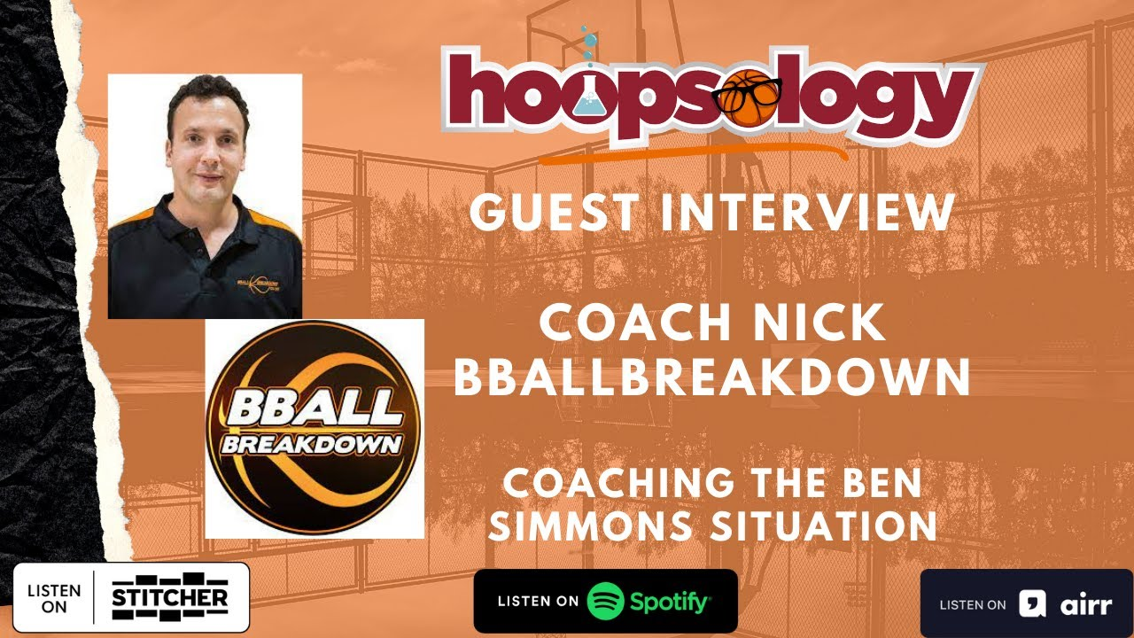 Ben Simmons, and the new-look Lakers with BBALLBREAKDOWN's Coach Nick Hoopsology Interview