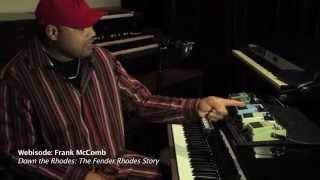 Down the Rhodes Webisode: Frank McComb
