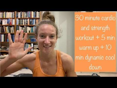 30-minute-cardio-and-strength-workout-+-5-minute-warm-up-+-10-minute-dynamic-stretch-cool-down