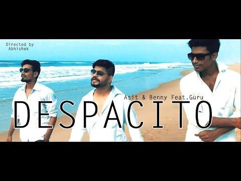 DESPACITO || Luis fonsi || Hindi Version || Asit , Benny feat. Guru || Justin Bieber