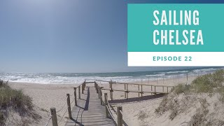 Episode 22 - Sailing Chelsea - Exploring Portugal's Algarve Coast