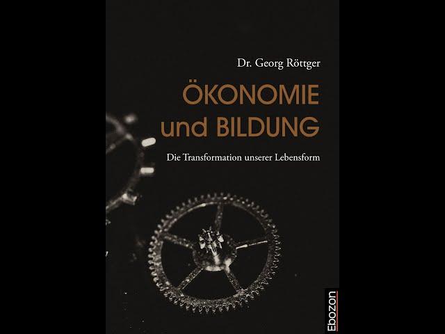 Ökonomie und Bildung von Dr. Georg Röttger eBook & Print (Buchtrailer)