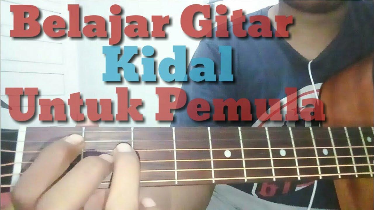 belajar gitar pemula untuk kidal