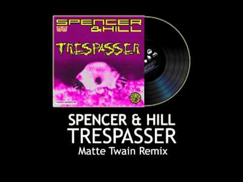 Spencer & Hill - Trespasser ( Matte Twain Remix ) Tester