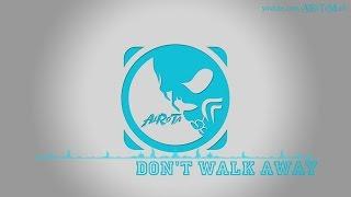 Don't Walk Away by Johannes Hager - [2010s Pop Music]
