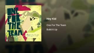 Play Hey Kid