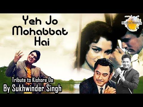 Yeh Joh Mohabbat Hai | Sukhwinder Singh's Tribute to Kishor Da on his Birthday
