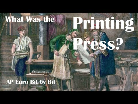 What Was the Printing Press? AP Euro Bit by Bit #5