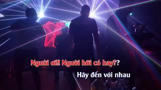 Karaoke Hãy Đến Với Em REMIX - Vĩnh Thuyên Kim Beat chuẩn HD1080