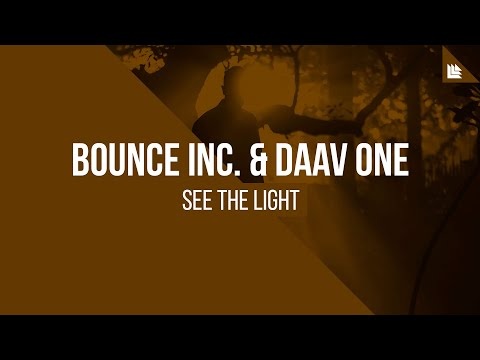 Bounce Inc. & Daav One - See The Light [FREE DOWNLOAD]