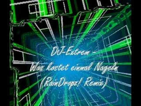 dj extrem was kostet einmal nageln raindropz remix youtube. Black Bedroom Furniture Sets. Home Design Ideas