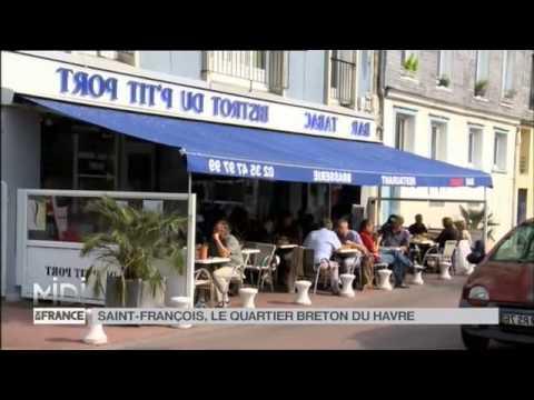 SUIVEZ LE GUIDE : Saint-François, le quartier Breton du Havre