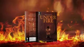 Book Trailer for Under Fire