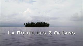 La route des deux océans - Les routes mythiques (Documentaire)
