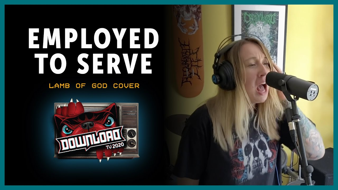 Employed To Serve cover Lamb of God for Download Festival TV!