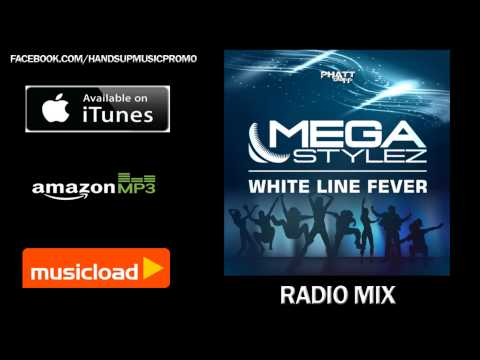 Megastylez - Whiteline Fever (Radio Mix) /// VÖ: 22.11.2013
