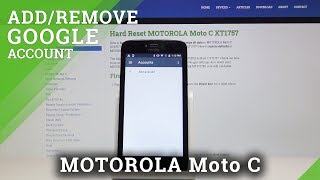 How to Add & Remove Google Account in MOTOROLA Moto C