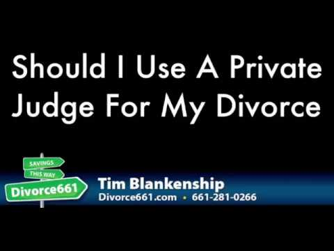 Private Judge For Your California Divorce?