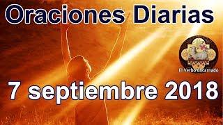 Oraciones diarias con amor Viernes 7 Septiembre 2018 Palabra de vida Evangelio de hoy