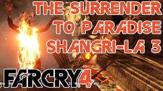 Shangri-La Mission 3: The Surrender to Paradise - All Three Seekers - Far Cry 4