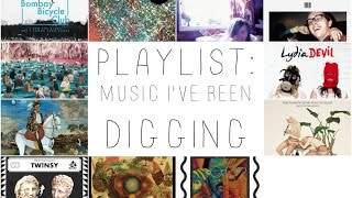 Music I've Been Digging Thumbnail