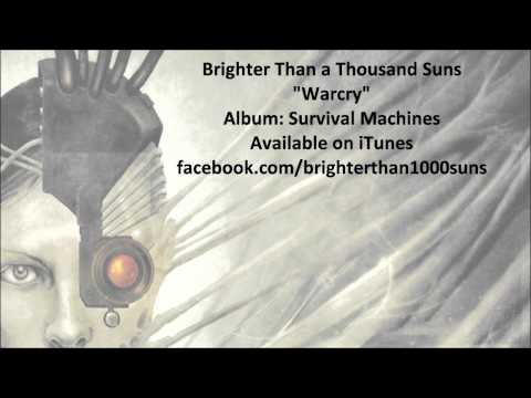Клип Brighter Than a Thousand Suns - Warcry