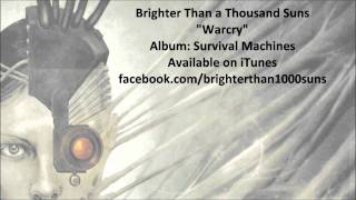 Watch Brighter Than A Thousand Suns Warcry video