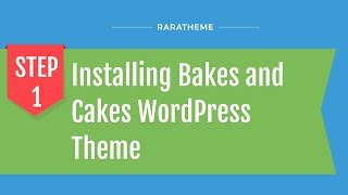 Step 1: Installing Bakes and Cakes WordPress Theme