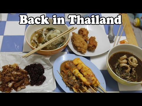 Our Dinner Tonight: Thai Street Food. Back in Thailand After 5 Weeks in Australia