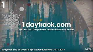 Live Set #5 | Vaal & Tijn @ Avondurenland 24.11.2018 | 1daytrack.com