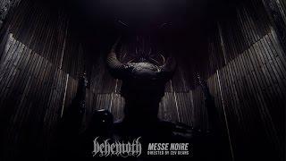 Behemoth – Messe Noire (OFFICIAL VIDEO)