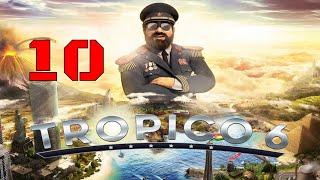 "Tropico 6 ""Beta"" GamePlay - Part 10 Volcano Time"