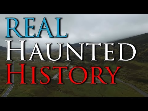 Haunted History Road Trip - Highlands Of Scotland